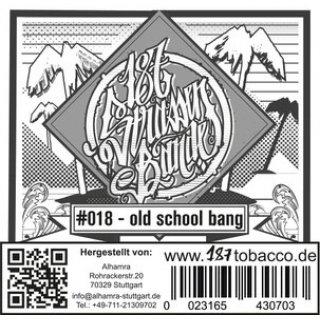 187 Tobacco 200g #018 old school bang 1