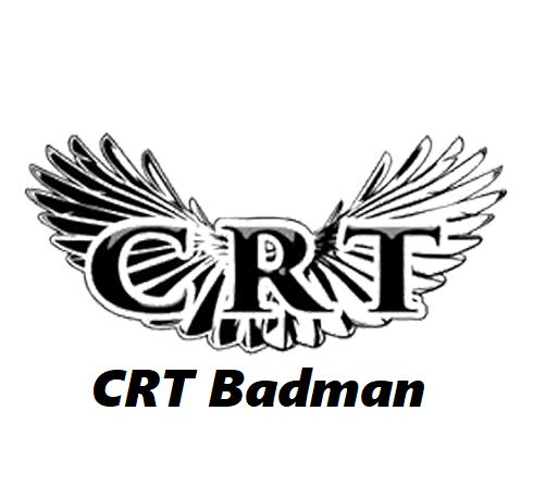 CRT Badman